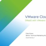 CFD7 VMware Cloud on AWS DRaaS with VMware Site Recovery Manager